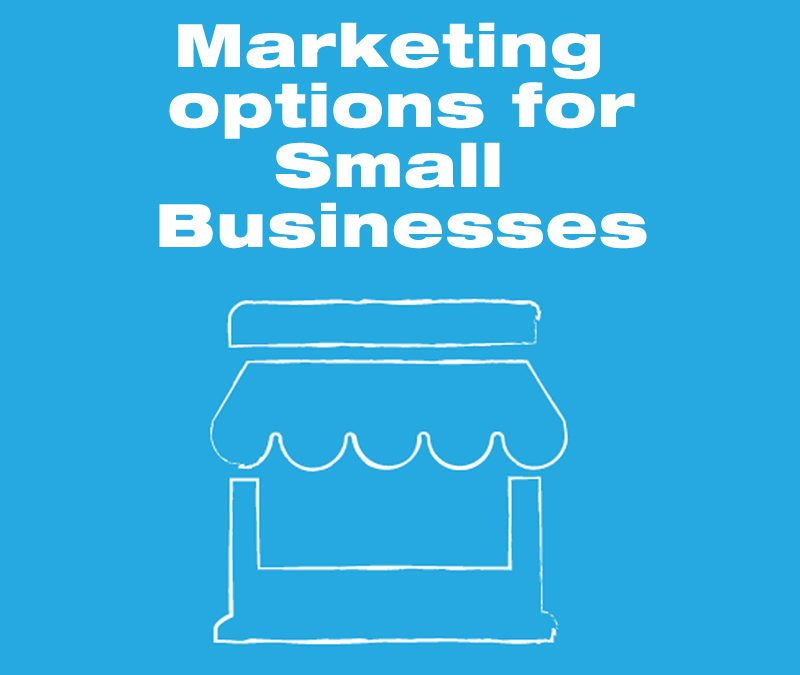 Best marketing options for small businesses